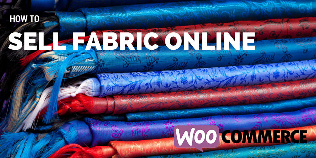 sell fabric with woocommerce