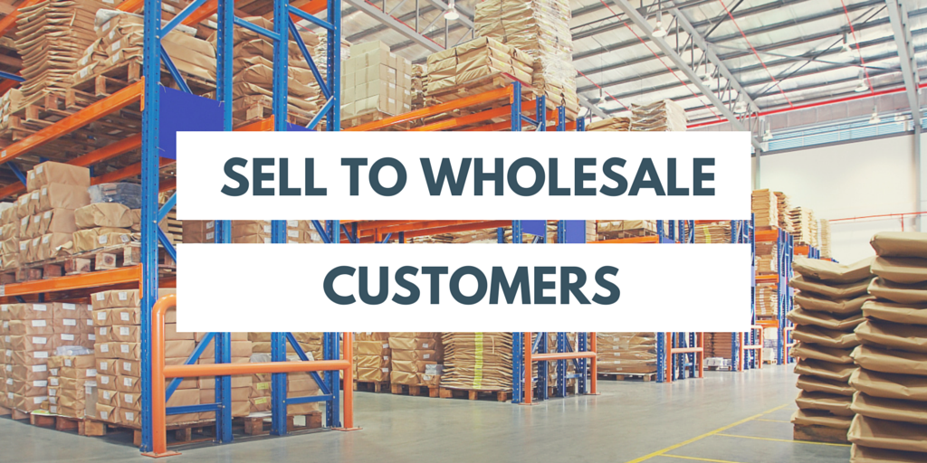 how-to-sell-to-wholesale-customers
