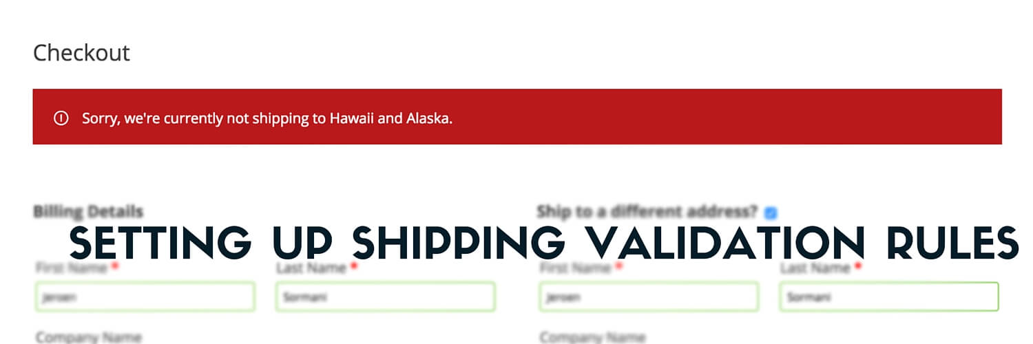 Setting Up Shipping Validation Rules_Checkout Page message