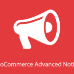 WooCommerce Advanced Notices